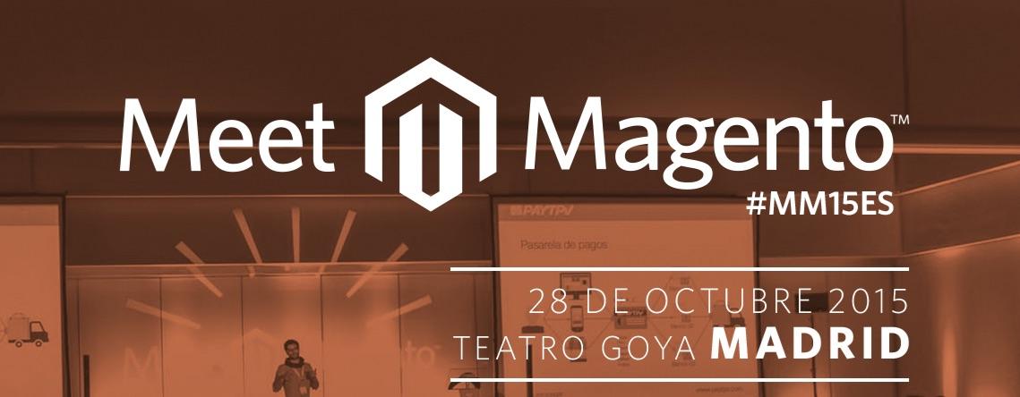 Meet Magento España, el evento evento que no te puedes perder #MM15ES